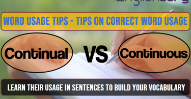 11 Word Usage Tips Continual, Continuous