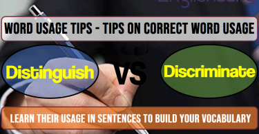 12 Word Usage Tips Distinguish, Discriminate