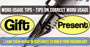 13 Word Usage Tips gift, Present
