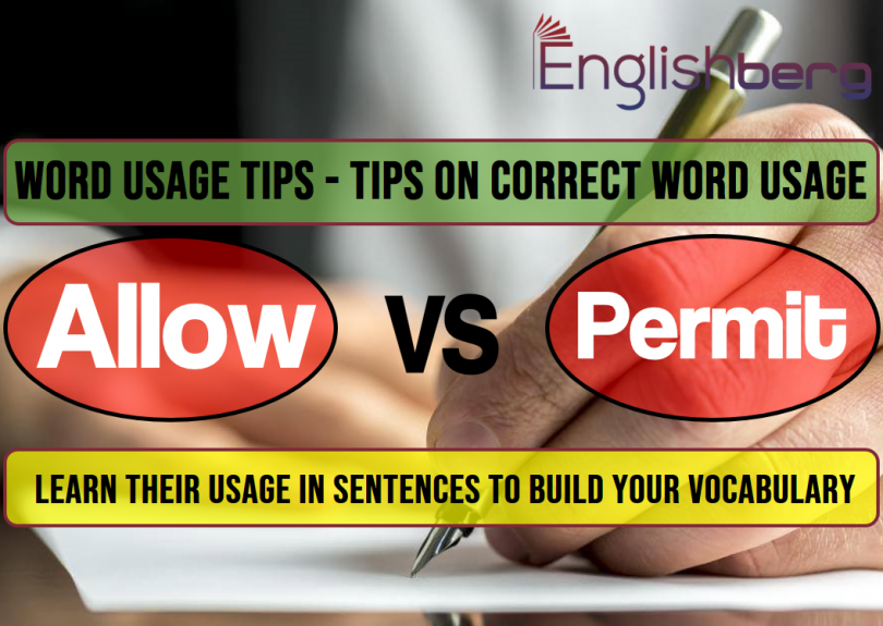 7 Word Usage Tips allow, permit
