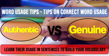8 Word Usage Tips Authentic, Genuine