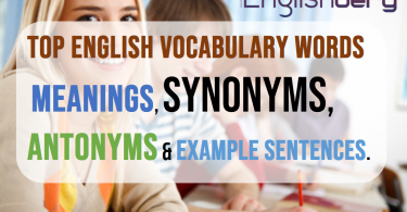English vocabulary words with meanings, synonyms, antonyms and example sentences , Exam Vocab day-1