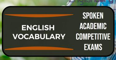 Useful Vocabulary for Spoken, Academic and Competitive Exams, Part 3