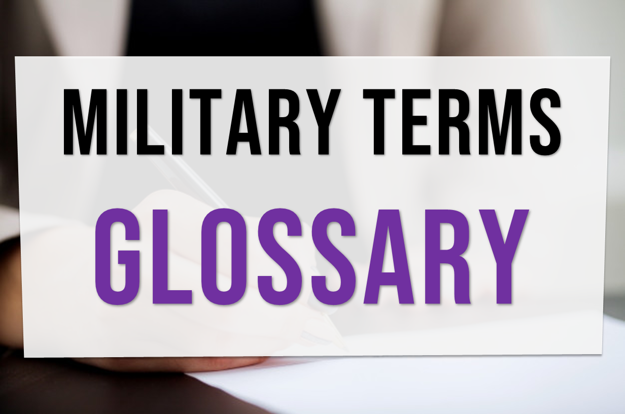 Glossary of military terms | Military vocabulary | Military dictionary